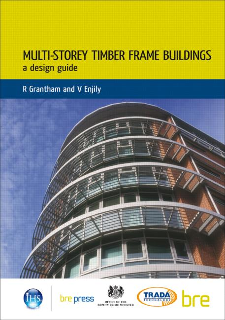 Multi-Storey Timber Frame Buildings: A Design Guide (BR 454), 1st Edition (Paperback) book cover