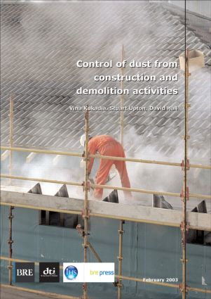 Control of Dust From Construction and Demolition Activities: (BR 456) (Paperback) book cover