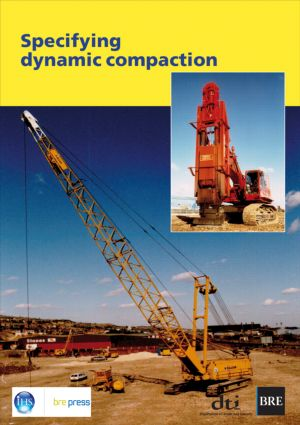 Specifying Dynamic Compaction: (BR 458), 1st Edition (Paperback) book cover