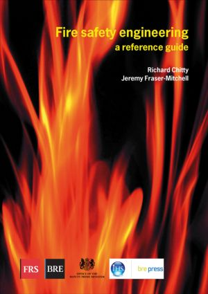 Fire Safety Engineering: A Reference Guide (BR 459) (Paperback) book cover