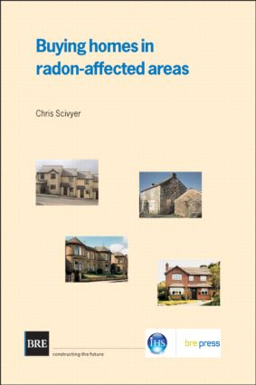 Buying Homes in Radon-Affected Areas: (BR 464), 1st Edition (Paperback) book cover