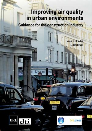 Improving Air Quality in Urban Environments: Guidance for the Construction Industry (BR 474) (Paperback) book cover