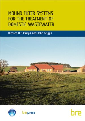 Mound Filter Systems for the Treatment of Domestic Waste Water: (BR 478) (Paperback) book cover