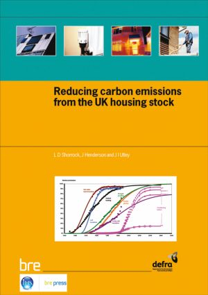 Reducing Carbon Emissions from the UK Housing Stock: (BR 480), 1st Edition (Paperback) book cover