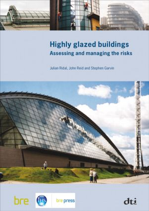 Highly Glazed Buildings: Assessing and Managing the Risks (BR 482) (Paperback) book cover