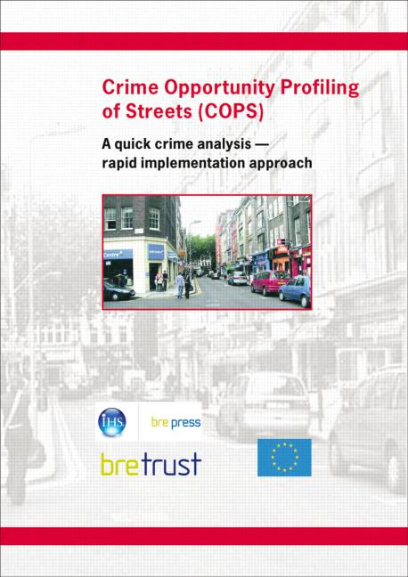 Crime Opportunity Profiling of Streets (COPS): A Quick Analysis - Rapid Implementation Approach (FB 12), 1st Edition (Paperback) book cover