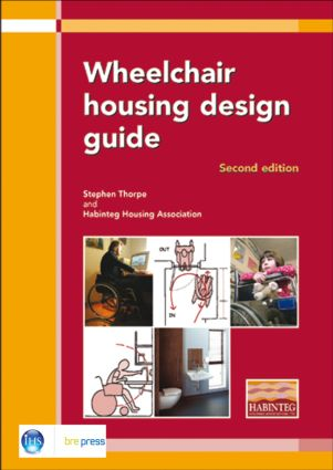 Wheelchair Housing Design Guide: 2nd Edition (EP 70), 2nd Edition (Paperback) book cover