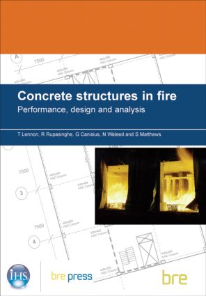 Concrete Structures in Fire: Performance, Design and Analysis (BR 490) (Paperback) book cover