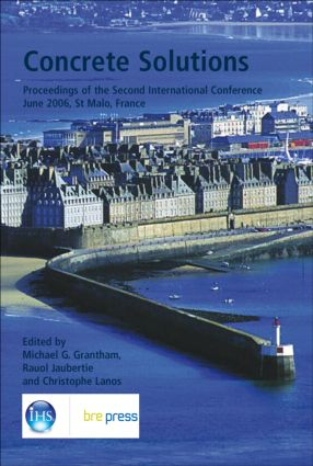 Concrete Solutions: Proceedings of the Second International Conference, June 2006, St Malo, France (EP 71), 1st Edition (Hardback) book cover