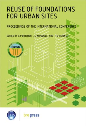 Reuse of Foundations for Urban Sites: Proceedings of the International Conference (EP 73): 1st Edition (Paperback) book cover
