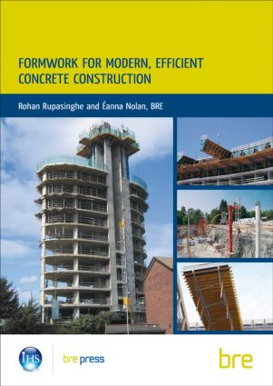 Formwork for Modern, Efficient, Concrete Construction: (BR 495), 1st Edition (Paperback) book cover