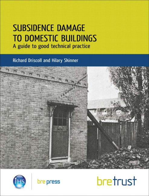 Subsidence Damage to Domestic Buildings: A Guide to Good Technical Practice (FB 13): 1st Edition (Paperback) book cover