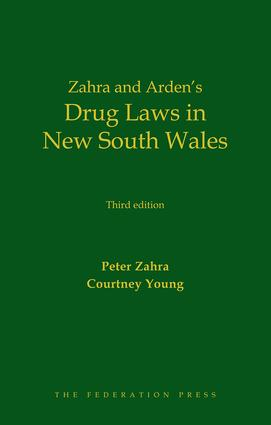 Drug Laws in New South Wales: 3rd Edition (Hardback) book cover