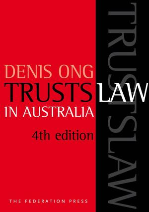 Trusts Law in Australia: 4th Edition (Paperback) book cover