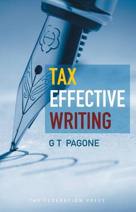 Tax Effective Writing: 1st Edition (Paperback) book cover