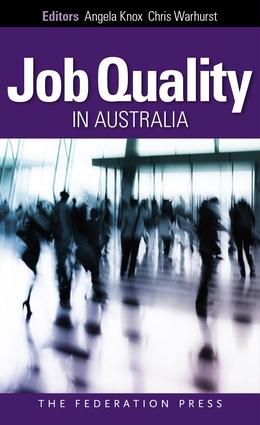 Job Quality in Australia: Perspectives, Problems and Proposals book cover