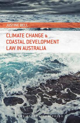 Climate Change and Coastal Development Law in Australia: 1st Edition (Paperback) book cover