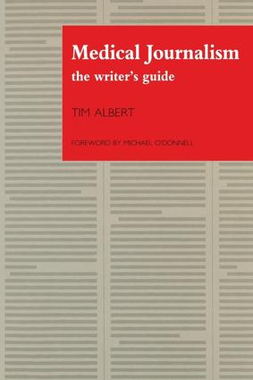 Medical Journalism: The Writer's Guide, 1st Edition (Paperback) book cover