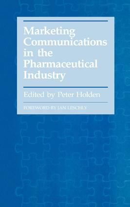 Marketing Communications in the Pharmaceutical Industry: 1st Edition (Hardback) book cover
