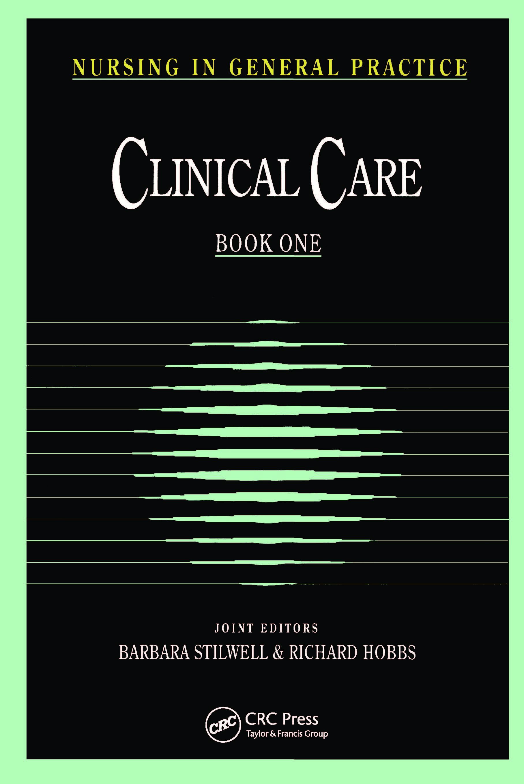 Nursing in General Practice: Clinical Care, 1st Edition (Paperback) book cover