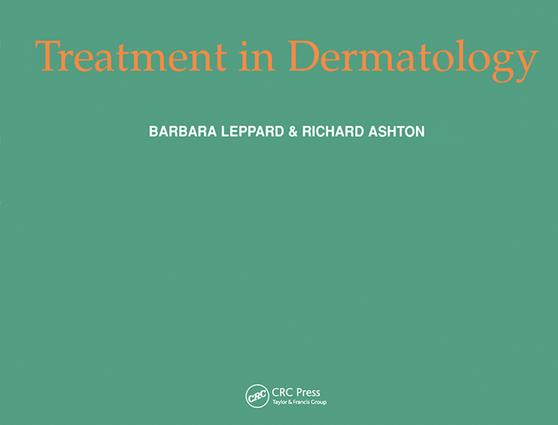 Treatment in Dermatology: 1st Edition (Hardback) book cover