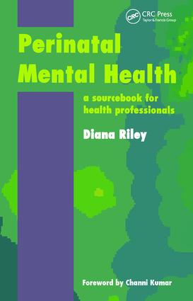 Perinatal Mental Health: A Sourcebook for Health Professionals, 1st Edition (Paperback) book cover