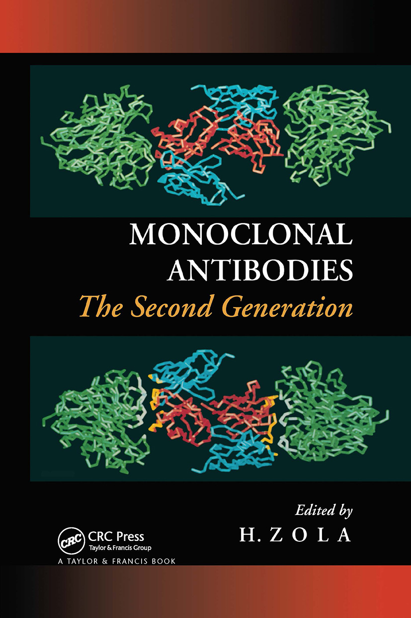 Monoclonal Antibodies: The Second Generation, 1st Edition (Hardback) book cover