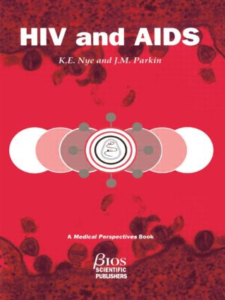 HIV and AIDS: 1st Edition (Paperback) book cover