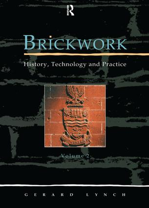 Brickwork: History, Technology and Practice: v.2: 1st Edition (Hardback) book cover