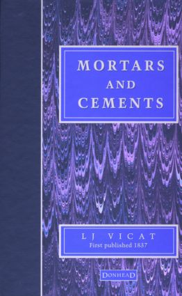 Mortars and Cements: Facsimile, 1st Edition (Hardback) book cover