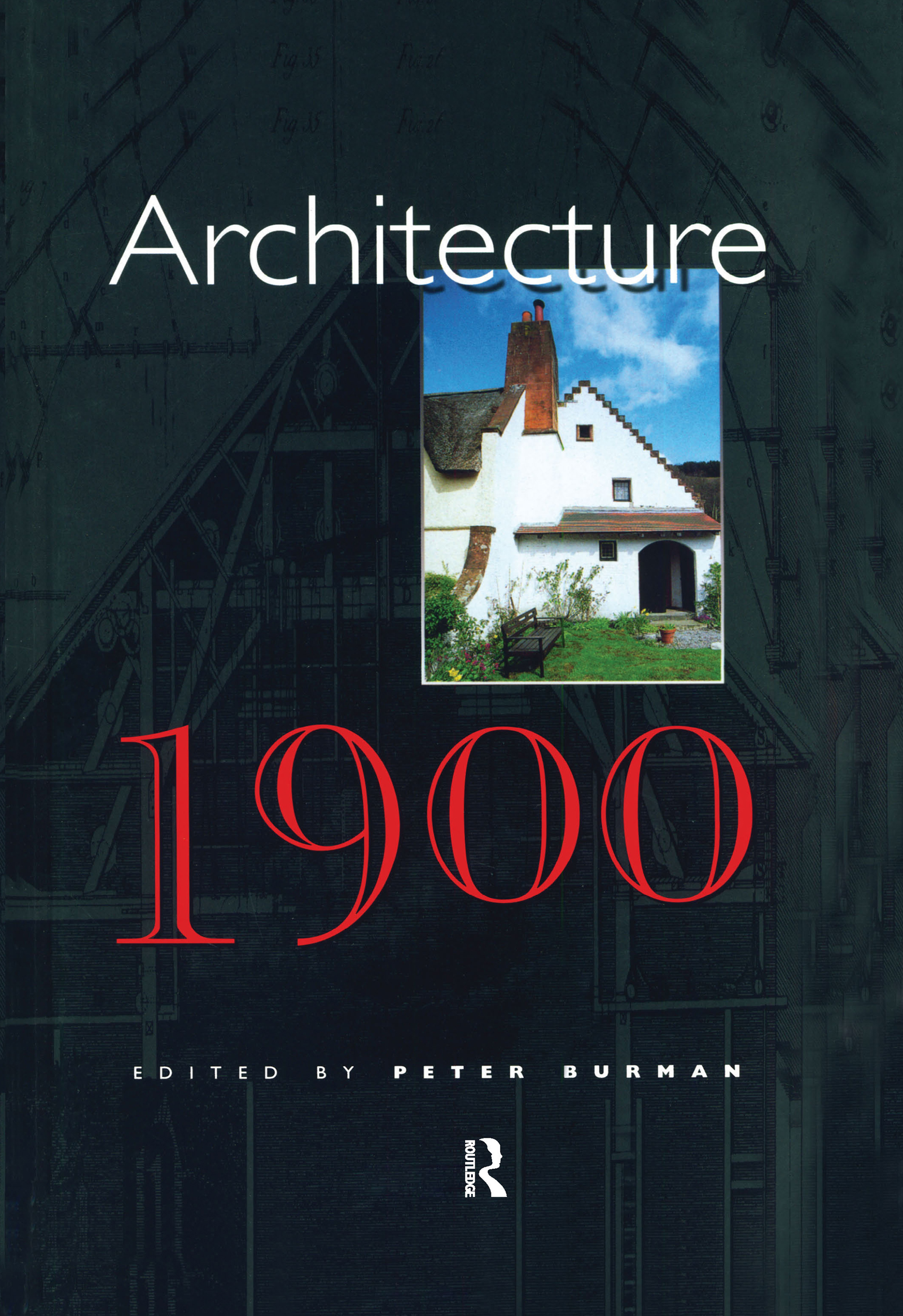 Architecture, 1900: 1st Edition (Hardback) book cover