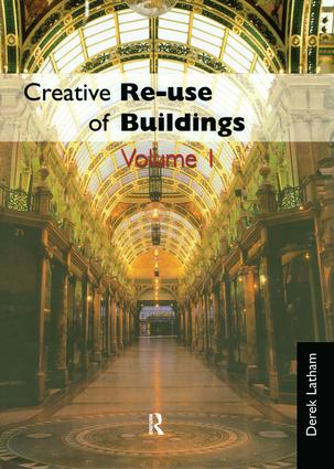 Creative Reuse of Buildings: Two Volume Set: 1st Edition (Hardback) book cover