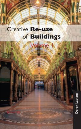 Creative Reuse of Buildings: Volume One (Hardback) book cover