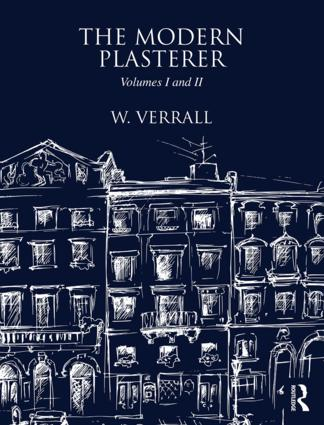The Modern Plasterer: Volumes I and II, 1st Edition (Hardback) book cover