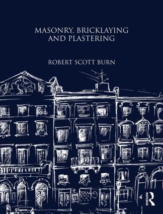 Masonry, Bricklaying and Plastering: 1st Edition (Hardback) book cover