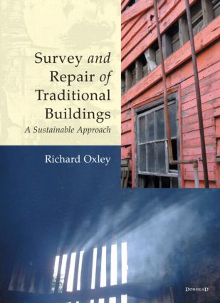 Survey and Repair of Traditional Buildings: A Sustainable Approach (Hardback) book cover