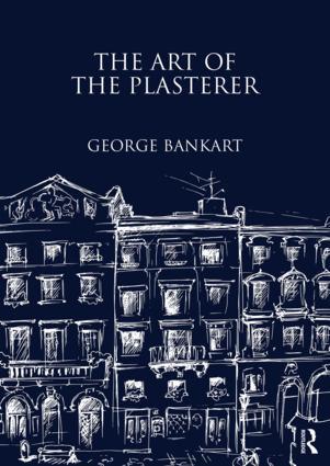 The Art of the Plasterer: 1st Edition (Hardback) book cover