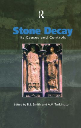 Stone Decay: Its Causes and Controls, 1st Edition (Hardback) book cover