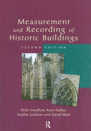 Measurement and Recording of Historic Buildings: 1st Edition (Hardback) book cover
