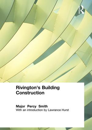Rivington's Building Construction: 1st Edition (Hardback) book cover