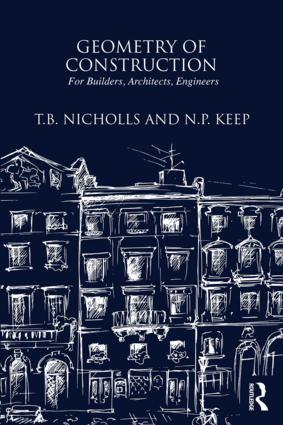 Geometry of Construction: For Builders, Architects, Engineers: 1st Edition (Hardback) book cover
