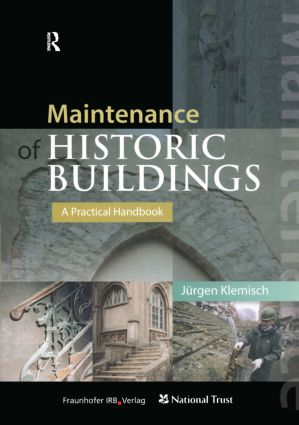 Maintenance of Historic Buildings: A Practical Handbook (Hardback) book cover