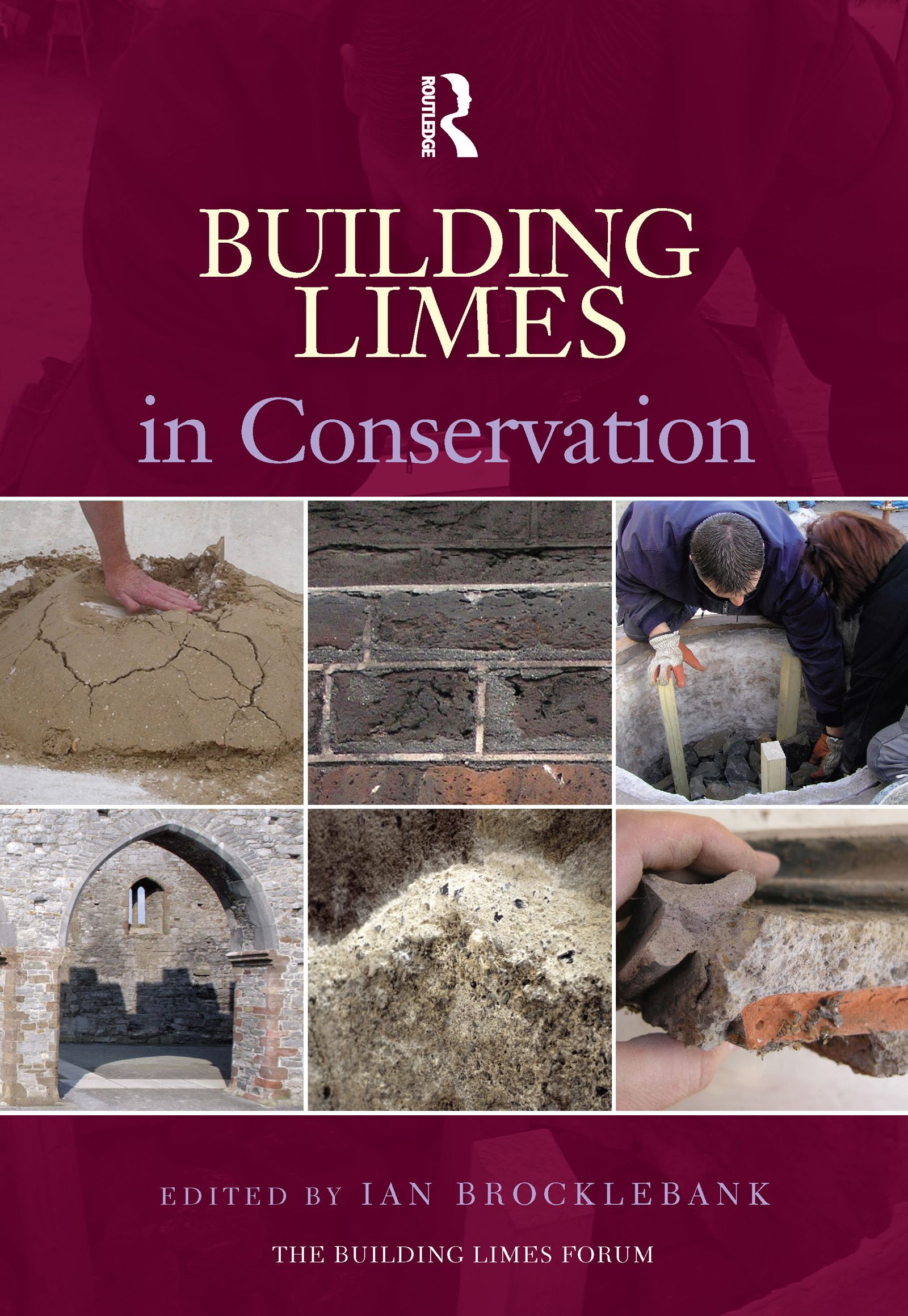 Building Limes in Conservation: 1st Edition (Hardback) book cover