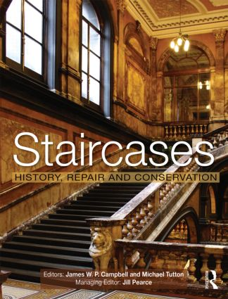 Staircases: History, Repair and Conservation book cover