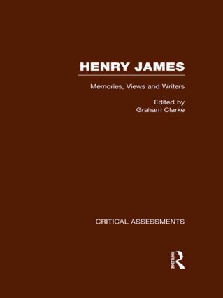 Henry James: Critical Assessments, 1st Edition (Hardback) book cover