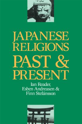 Japanese Religions Past and Present: 1st Edition (Paperback) book cover