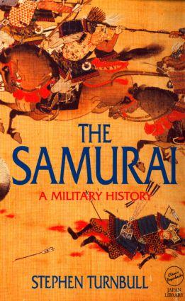 The Samurai: A Military History, 1st Edition (e-Book) book cover