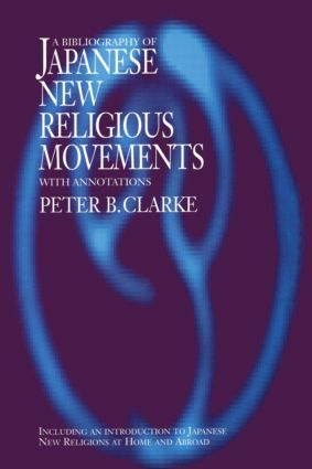 Bibliography of Japanese New Religious Movements: 1st Edition (Paperback) book cover