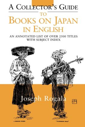 A Collector's Guide to Books on Japan in English: An Annotated List of Over 2500 Titles with Subject Index, 1st Edition (Paperback) book cover