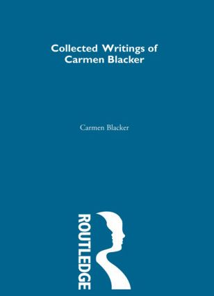 Carmen Blacker - Collected Writings: 1st Edition (e-Book) book cover